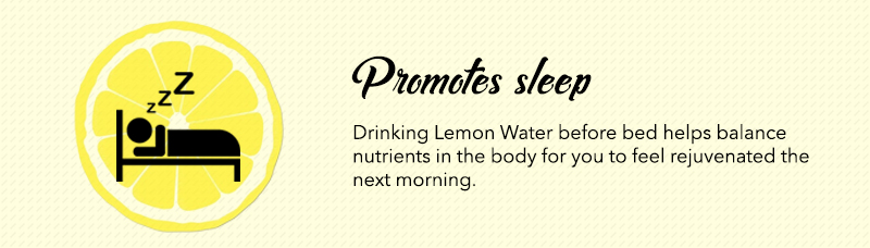 Lemon Water Before Bed promotes Sleep