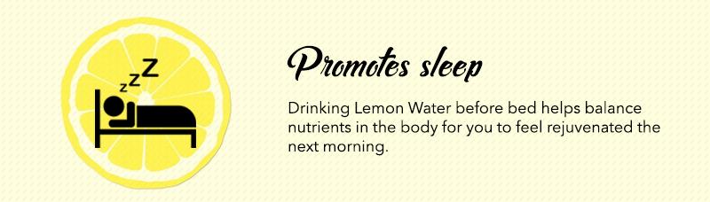 Lemon Water Before Bed promotes Sleep