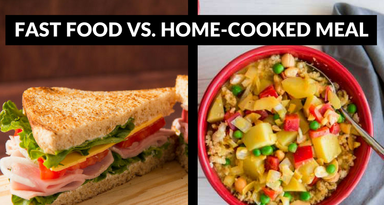 fast food vs home cooked meal